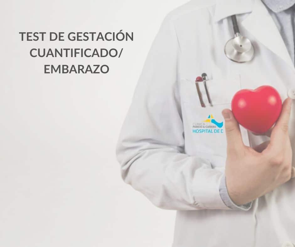 Test de Gestación cuantificado/ Embarazo